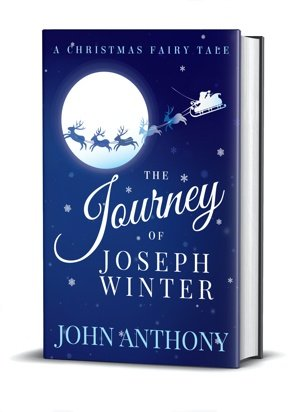 Cover image of The Journey of Joseph Winter: A Christmas Fairy Tale